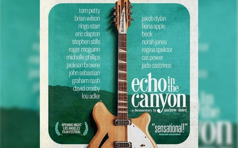 Echo in the Canyon documentary